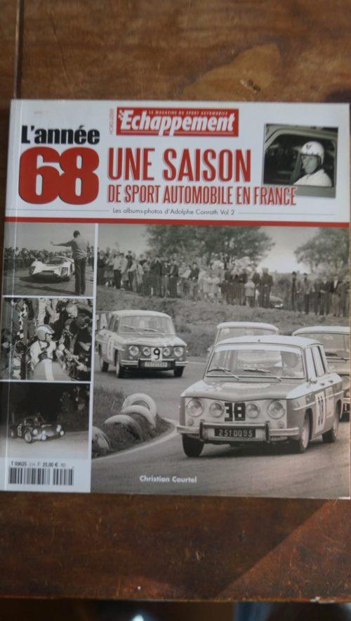 Echappement L'année 68 Une saison de sport automobile en France livre