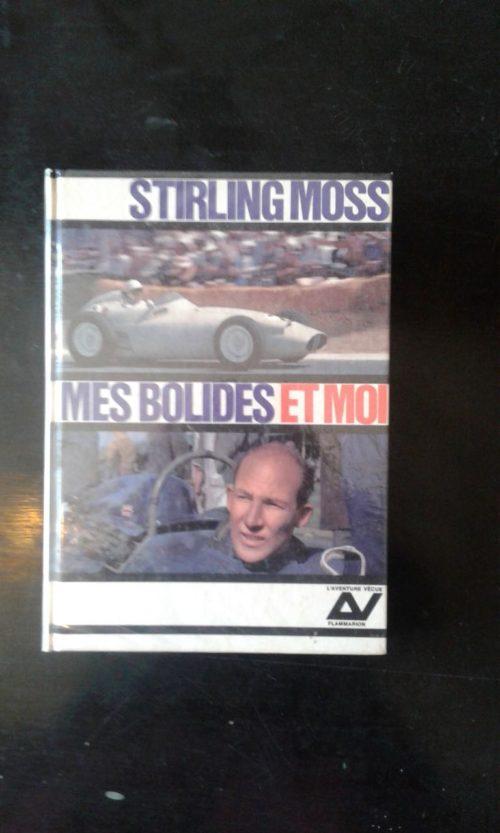 Stirling Moss Mes Bolides et moi livre