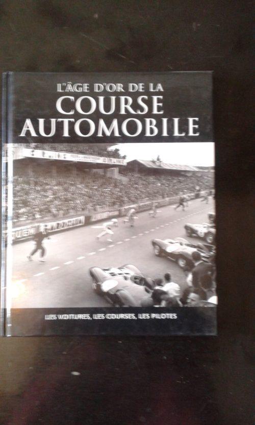 L'âge d'or de la course automobile livre