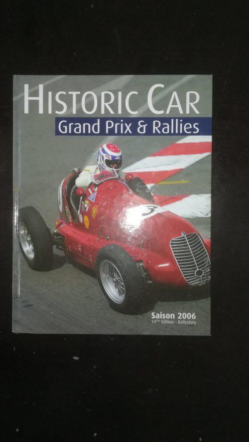 HISTORIC CAR GRAND PRIX RALLYES 2006 livre
